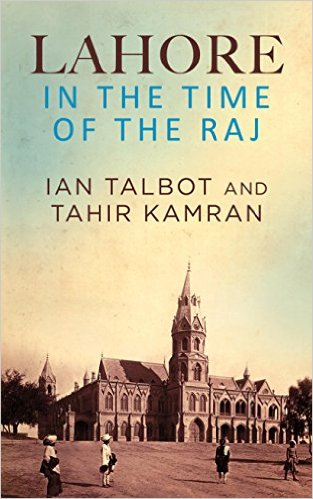 Lahore: In the Time of the Raj book cover