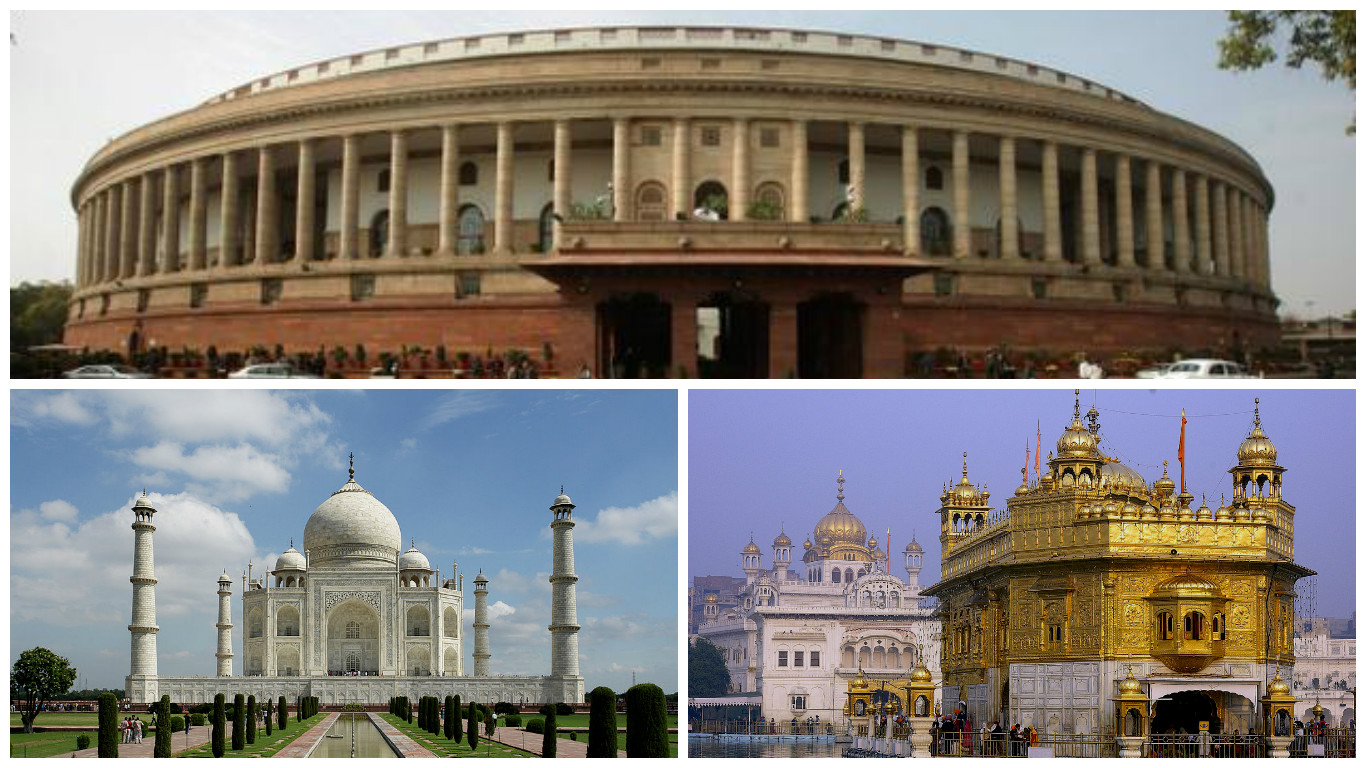 Parliament of India, Golden Temple and Taj Mahal.