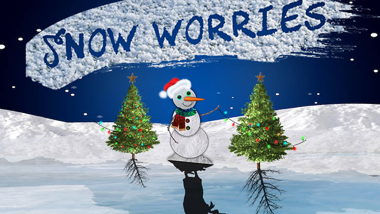 Snow Worries