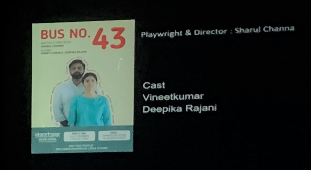 Bus no. 43 presented at Dastak 2019 theatre festival seemed to receive many votes as the audience walked out of the Stamford Arts Centre after the play. Photo: Connected to India