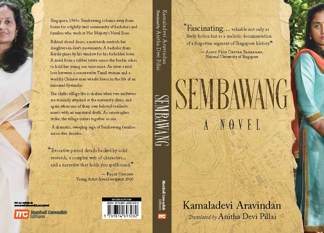 Sembawang takes you into the hearth, homes and lives of the Tamil and Malayalee families living at the British Naval Base in Singapore in the 1960's. Book Cover Courtesy: The authors.
